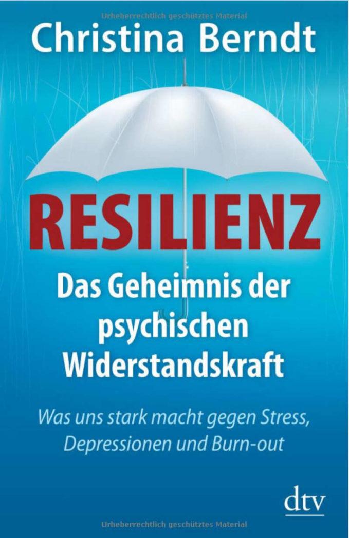 Buch Resilienz von Christina Berndt